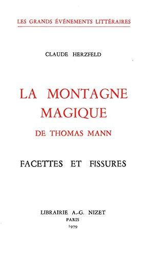 La Montagne magique de Thomas Mann: Facettes et fissures