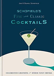 Schofield's Fine and Classic Cocktails: Celebrated