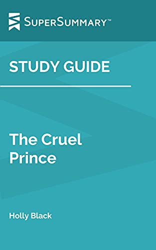 Study Guide: The Cruel Prince by Holly Black (SuperSummary) (English Edition)