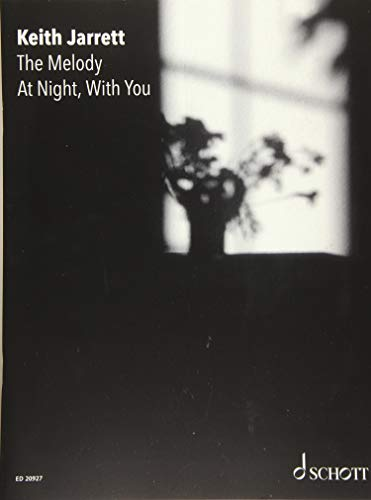 The Melody At Night, With You: Klavier. Spielbuch.