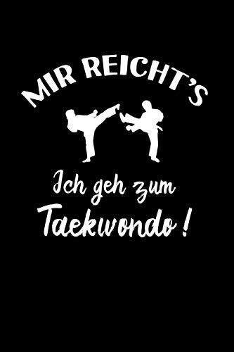 Tae-Kwon-Do: Ich geh zum Taekwondo!:...