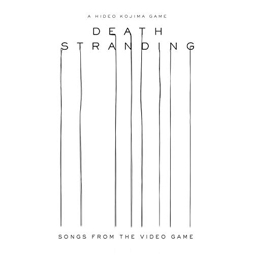 Death Stranding: Music From Video Game (Original Soundtrack)