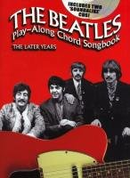 The Beatles: Play-Along Chord Songbook - The Later Years: Play-Along für Gitarre, Gesang (Playalong Chord Songbook CD)