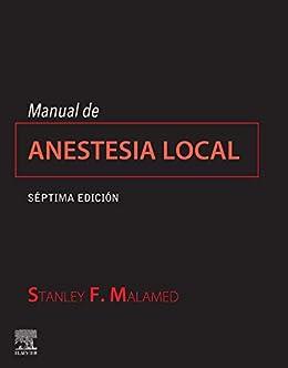 Manual de anestesia local de Stanley Malamed