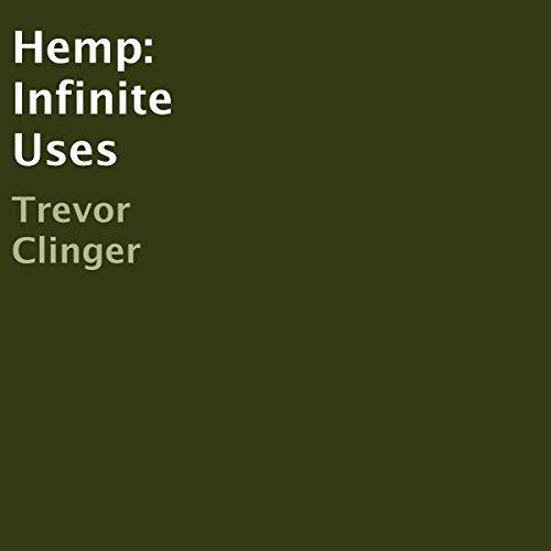 Hemp: Infinite Uses audiobook cover art