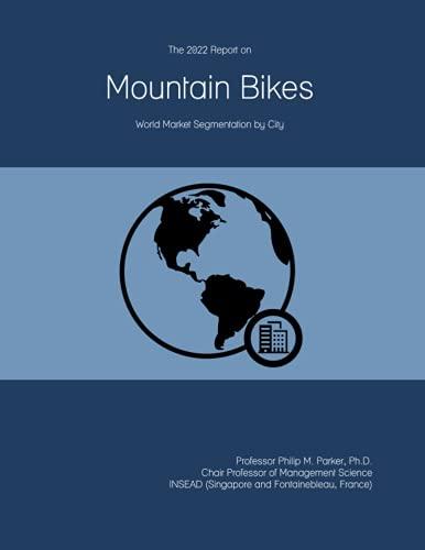 The 2022 Report on Mountain Bikes: World Market Segmentation by City