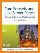 Core Servlets & Javaserver Pages Advanced Technologies 2ND EDITION [PB,2007]