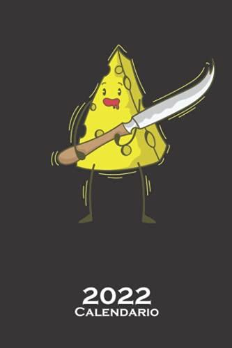 Trozo de queso con cuchillo para queso Calendario 2022: Calendario anual para Los fans del producto lácteo