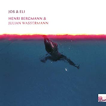 Jos & Eli / Julian Wassermann & Henri Bergmann