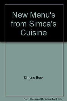 New Menus from Simca's Cuisine (Harvest/HBJ Book) 0156654946 Book Cover