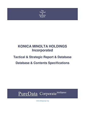 KONICA MINOLTA HOLDINGS Incorporated: Tactical & Strategic Database Specifications - Japan-Osaka perspectives (Tactical & Strategic - Japan Book 31638) (English Edition) 🔥