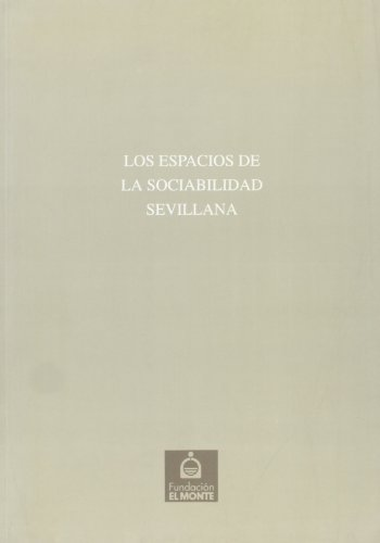 ESPACIOS DE LA SOCIABILIDAD SEVILLANA,LOS Nº20