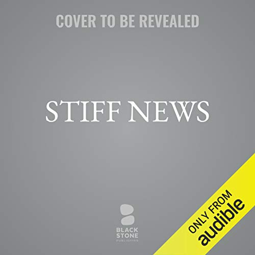 Stiff News audiobook cover art