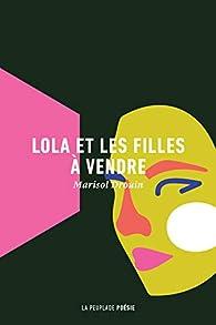 Lola et les filles à vendre par Marisol Drouin