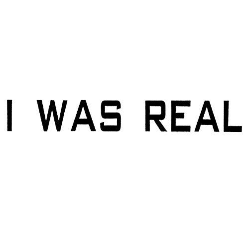 I Was Real [Vinilo]