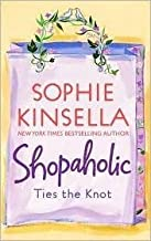 Confessions of a shopaholic ;: Shopaholic takes Manhattan ; Shopaholic ties the knot by Kinsella, Sophie (January 1, 2003)...
