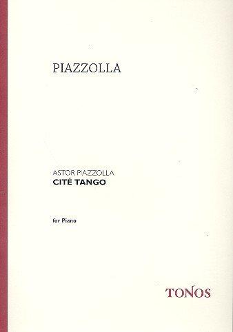 Cite Tango: für Klavier