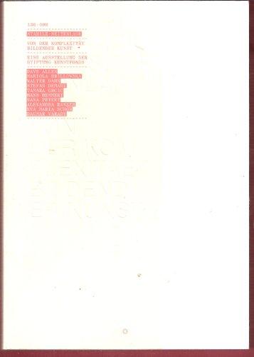 Stabile Seitenlage – Von der Komplexität bildender Kunst: Eine Ausstellung der Stiftung Kunstfonds; Museum Bochum (23. April - 26. Juni 2005); Galerie ... Ranner, Eva Maria Schön, Dagmar Varady