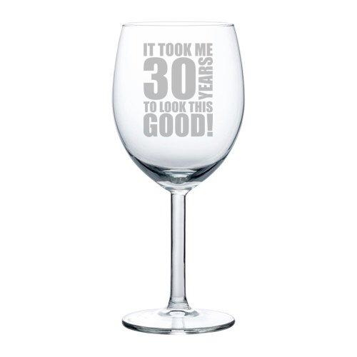 Wijnglas Goblet Grappige 30e Verjaardag Het kostte me 30 jaar om er zo goed uit te zien 10 oz Glas