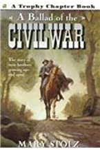 A Ballad of the Civil War (Trophy Chapter Books (Paperback))