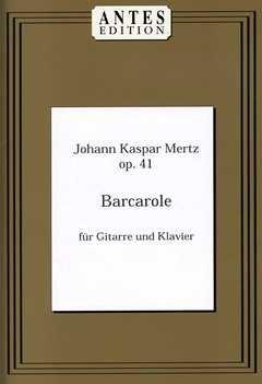 BARCAROLE - arrangiert für Gitarre - Klavier [Noten / Sheetmusic] Komponist: MERTZ JOHANN KASPAR