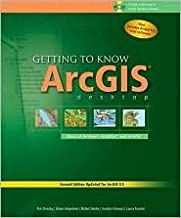 Getting to Know ArcGIS Desktop 2nd (second) edition Text Only