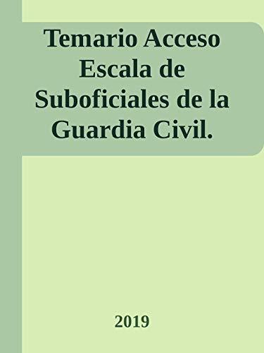 Temario Acceso Escala Suboficiales de la Guardia Civil: Temario Oposiciones Suboficiales Guardia Civil