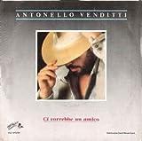 Antonello Venditti – Ci Vorrebbe Un Amico -notte prima degli...
