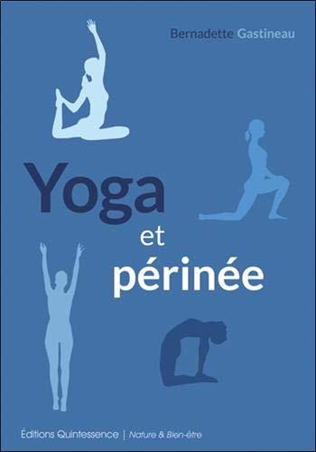 Yoga et périnée (Nature & bien-être)