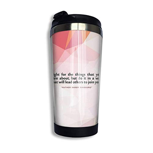 Kaffeetasse Fight for The.Ruth Bader Ginsburg Inspirational Quote Stainless Steel Vacuum Insulated Tumbler 13.5 Oz Coffee Cup Travel Mug