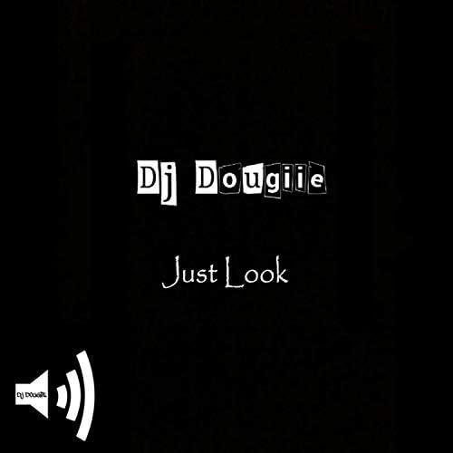 Dj Dougiie