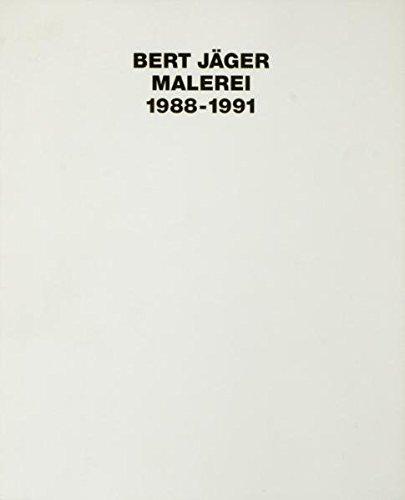 Bert Jäger, Malerei 1988-1991
