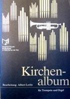 Noten Kirchenalbum Trompete & Orgel bearb. Albert Loritz Rundel Verlag 0239