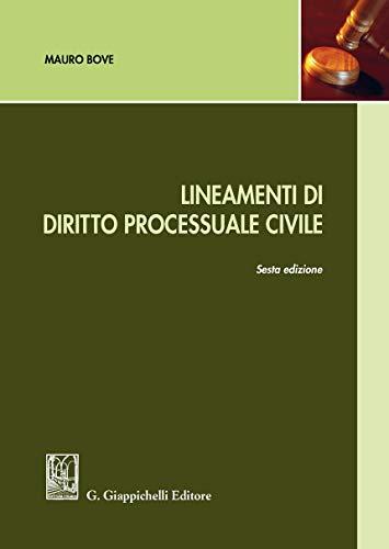Lineamenti di diritto processuale civile