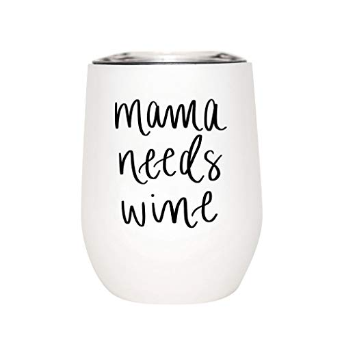 Sweet Water Decor Metal Wine Tumbler  12oz Stainless Steel Insulated Stemless Wine Cup With Lid  Cute Wine Glass with Funny Sayings for Mom Boss Wife Mother Mommy and Mama Mama Needs Wine