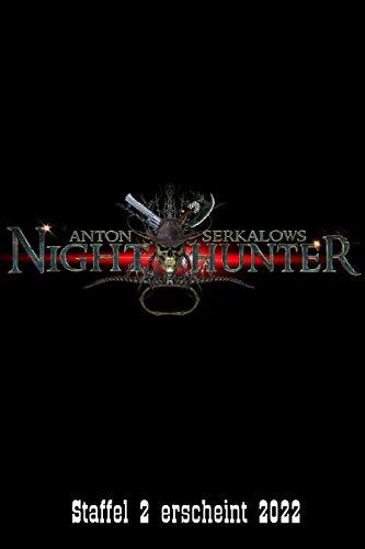 Nighthunter 11: Blutmond über Pe P'a: (Dark Fantasy-Horror-Western) (Anton Serkalows Nighthunter)
