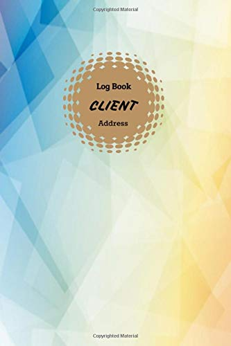 Client address Log book: Notebook perfect for keeping information your customer/personals with Tabbed in Alphabetical Order : Triangle colorful design (Vol.2)