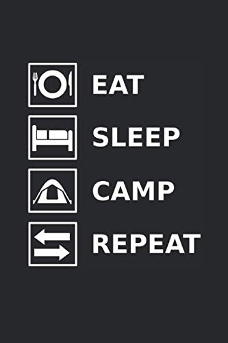 Eat Sleep Camp Repeat: Notebook with 120 pages (lined), 6x9 inches (15,24 x 22,86 cm)