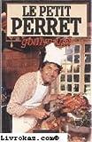 Le Petit Perret gourmand (Le Grand livre du mois)