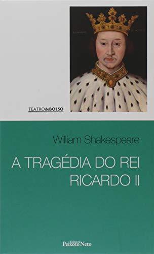 A tragédia do rei Ricardo II: 25