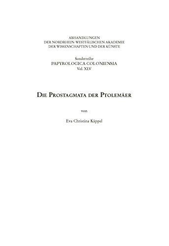 Die Prostagmata der Ptolemäer (Sonderreihe der Abhandlungen Papyrologica Coloniensia)