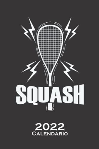 Raqueta de squash con potencia Calendario 2022: Calendario anual para Aficionados a deportes similares al tenis