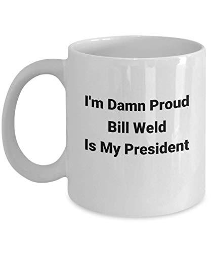 Taza divertida de Bill Weld: la mejor idea de regalo para elección, presidencia, partidario, republicano, política, hombres, mujeres, ganador electo, presidente, EE. UU., 2020 Mi presidente o taza de