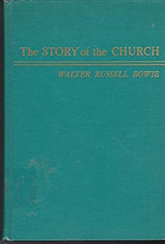 """Unknown Binding THE STORY OF THE CHURCH """"Bowie Book"""