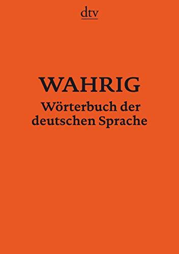 WAHRIG Wörterbuch der deutschen Sprache: Neu bearbeitete und aktualisierte Ausgabe 2018