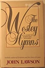 The Wesley Hymns as a Guide to Scriptural Teaching