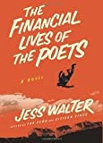 The Financial Lives of the Poets 1st (first) edition Text Only