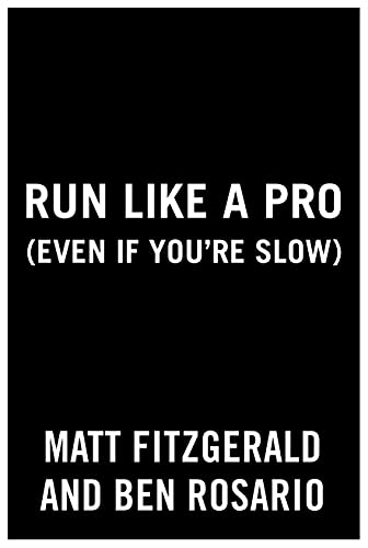 Run Like a Pro (Even If You're Slow) (English Edition)