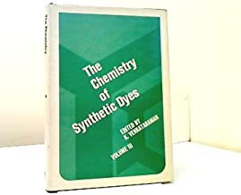 The Chemistry of Synthetic Dyes. Volume III