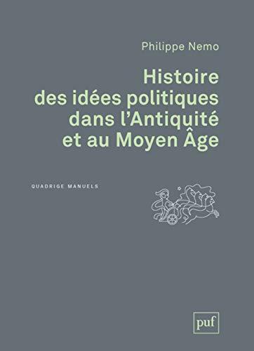 Histoire des idées politiques dans l'Antiquité et au Moyen Âge